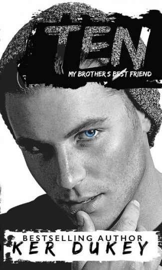 Release Day Blitz & Giveaway: Ten (Men by Numbers #1) by Ker Dukey