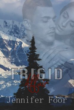 Cover Reveal: Frigid Affair by Jennifer Foor