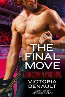 Release Day Blitz: The Final Move (Hometown Players #3) by Victoria Denault