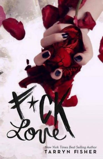 Cover Reveal: F*ck Love by Tarryn Fisher