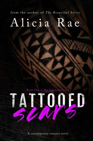 Cover Reveal: Tattooed Scars (Tattooed #2) by Alicia Rae