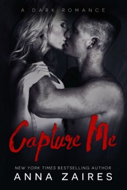 Release Day Blitz: Capture Me (Capture Me #1) by Anna Zaires