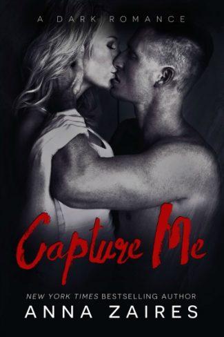 Release Day Blitz: Capture Me (Capture Me #1) by Anna Zaires