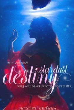Cover Reveal: Stardust Destiny by Nazarea Andrews