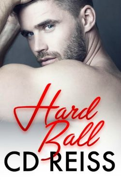 Cover Reveal: HardBall (Kinky Sexy Dirty #1) by CD Reiss