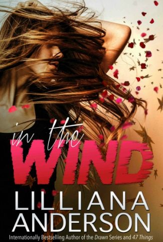 Release Day Blitz & Giveaway: In the Wind by Lilliana Anderson