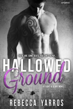 Guest Review + Giveaway: Hallowed Ground (Flight & Glory #4) by Rebecca Yarros