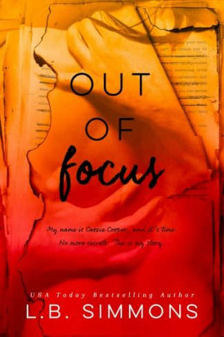 Cover Reveal: Out of Focus (Chosen Paths #2) by LB Simmons