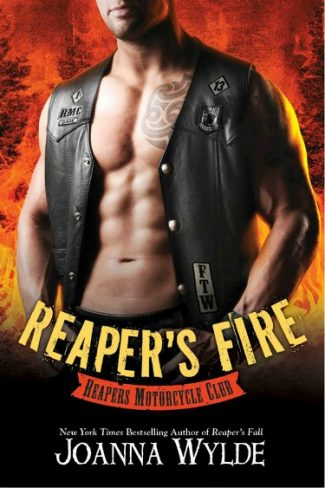 Cover Reveal: Reaper's Fire (Reapers MC #6) by Joanna Wylde