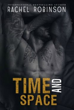 Excerpt Reveal: Time and Space (Crazy Good #3) by Rachel Robinson