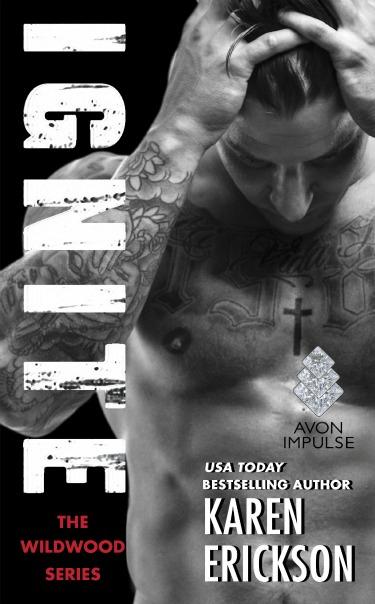 Cover Reveal: Ignite (Wildwood #1) by Karen Erickson