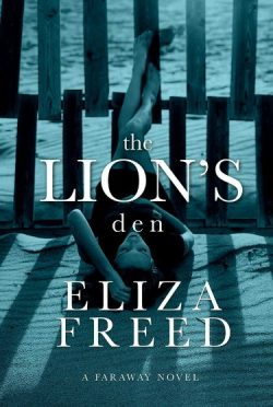 Release Day Blitz + Giveaway: The Lion's Den (Faraway #2) by Eliza Freed