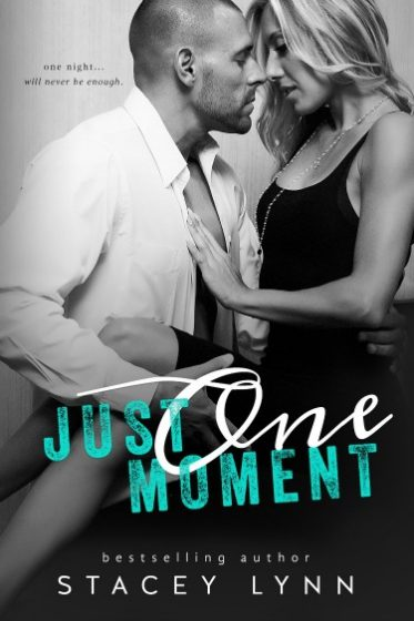 Cover Reveal: Just One Moment (Just One Song #4) by Stacey Lynn
