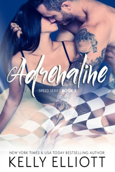 Cover Reveal: Adrenaline (Speed #2) by Kelly Elliott
