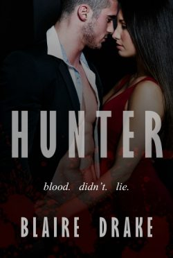 Cover Reveal: Hunter by Blaire Drake