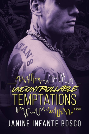 Cover Reveal + Giveaway: Uncontrollable Temptations (Tempted #3) by Janine Infante Bosco