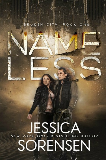 Cover Reveal: Nameless (Broken City #1) by Jessica Sorensen