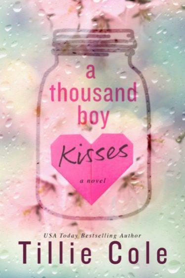Cover Reveal: A Thousand Boy Kisses by Tillie Cole