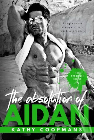 Cover Reveal: The Absolution of Aidan (The Syndicate #3) by Kathy Coopmans