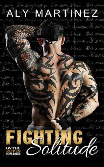 Review + Giveaway: Fighting Solitude (On the Ropes #3) by Aly Martinez