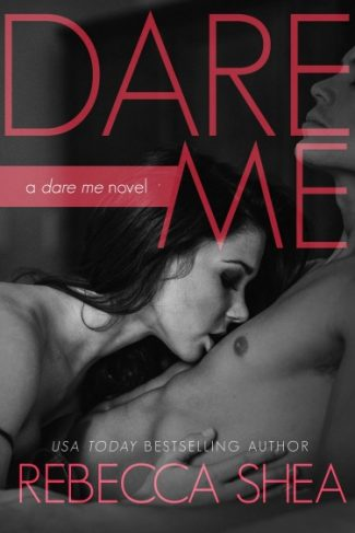 Cover Reveal: Dare Me by Rebecca Shea