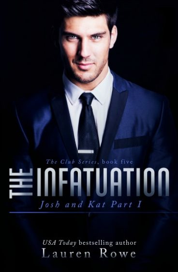 Release Day Blitz: The Infatuation (The Club #5) by Lauren Rowe