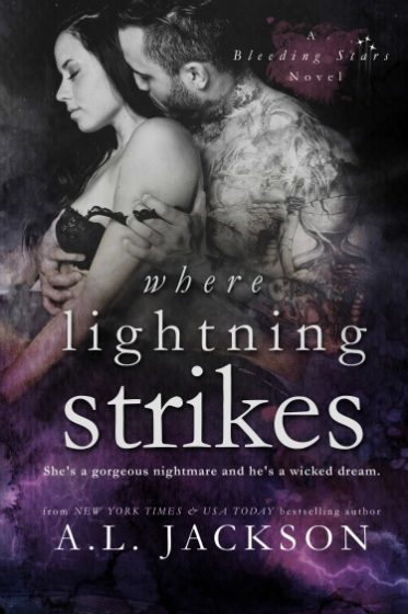 Cover Reveal + Giveaway: Where Lightning Strikes (Bleeding Stars #3) by AL Jackson