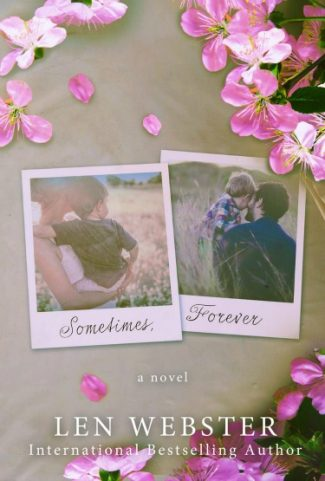Cover Reveal: Sometimes, Forever (Sometimes Moments #2) by Len Webster