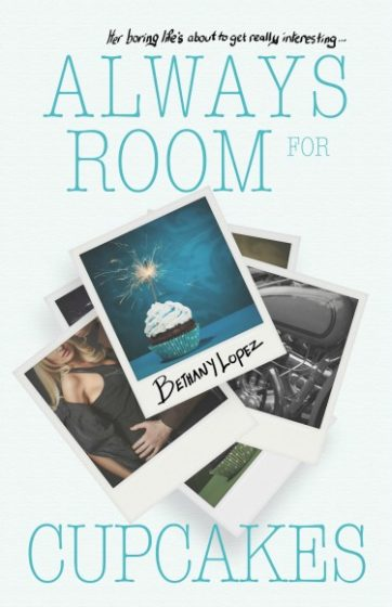 Cover Reveal & Giveaway: Always Room for Cupcakes by Bethany Lopez