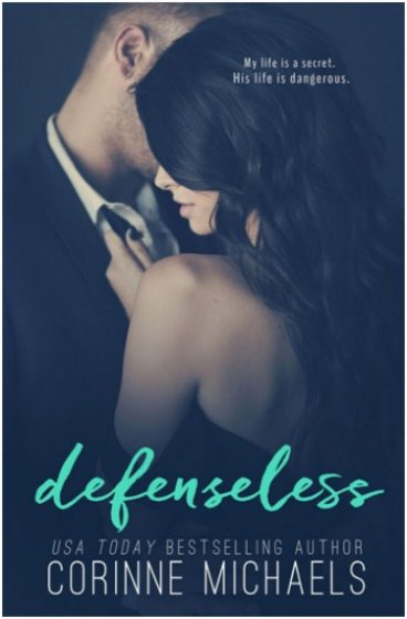 Chapter Reveal: Defenseless by Corinne Michaels