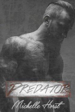 Cover Reveal + Giveaway: Predator by Michelle Horst