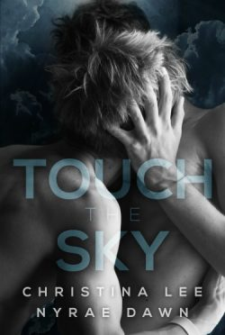 Cover Reveal: Touch the Sky (Free Fall #1) by Christina Lee & Nyrae Dawn