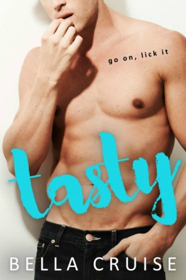 Release Day Blitz + Giveaway: Tasty by Bella Cruise