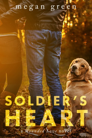 Cover Reveal: Soldier's Heart (Wounded Love #2) by Megan Green