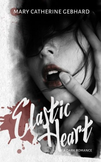 Release Day Blitz + Giveaway: Elastic Heart by Mary Catherine Gebhard
