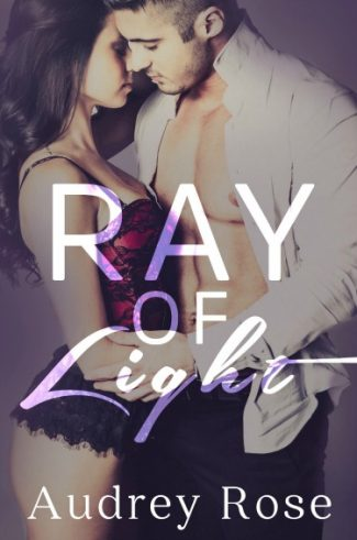Cover Reveal: Ray of Light by Audrey Rose