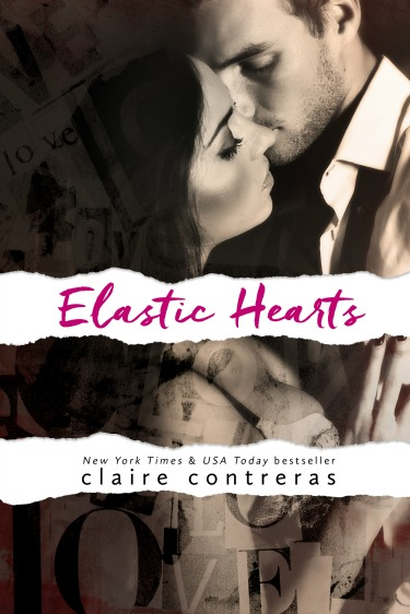 Cover Reveal: Elastic Hearts (Hearts #3) by Claire Contreras