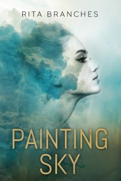 Cover Reveal + Giveaway: Painting Sky by Rita Branches
