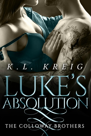 Cover Reveal: Luke's Absolution (The Colloway Brothers #3) by KL Kreig