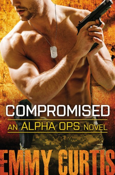 Release Day Blitz: Compromised (Alpha Ops #5) by Emmy Curtis