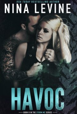Cover Reveal + Giveaway: Havoc (Storm MC #8)  by Nina Levine