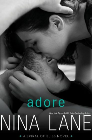 Release Day Blitz + Giveaway: Adore (Spiral of Bliss #4) by Nina Lane