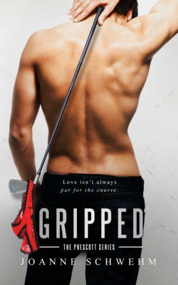 Cover Reveal: Gripped (Prescott #2) by Joanne Schwehm