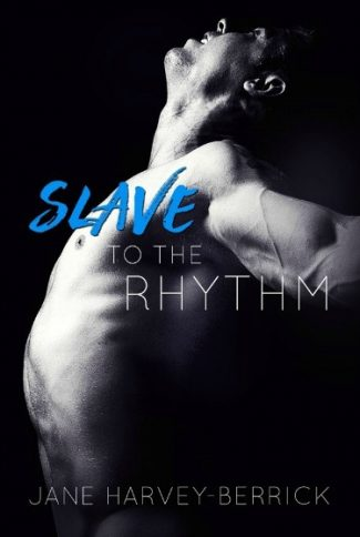 Cover Reveal: Slave to the Rhythm by Jane Harvey-Berrick