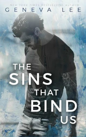 Cover Reveal: The Sins That Bind Us by Geneva Lee