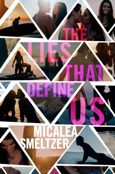 Release Day Blitz + Giveaway: The Lies That Define Us (Us #2) by Micalea Smeltzer