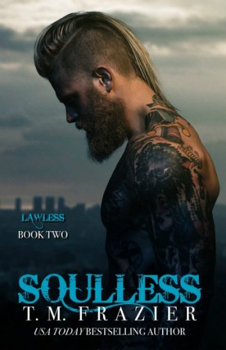 Excerpt Reveal: Soulless (King #4) by TM Frazier