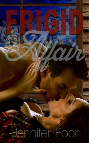Release Day Blitz: Frigid Affair by Jennifer Foor