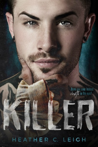 Cover Reveal: Killer by Heather C Leigh