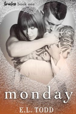 Cover Reveal: Monday (Timeless #1) by EL Todd